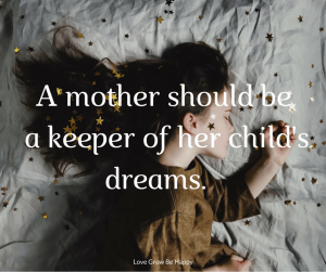 Mother-keeper of child's dreams