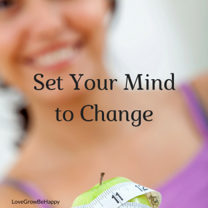 Set your mind to Change