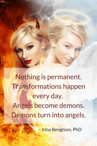 Angels become demons, and demons turn into angels.