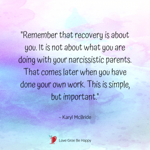 Recovery is about you, not your mother.
